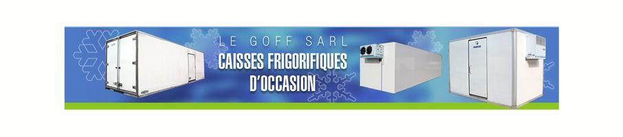 Le goff sarl chambre froide caisse frigorifique d - Sarl de famille et location meublee ...